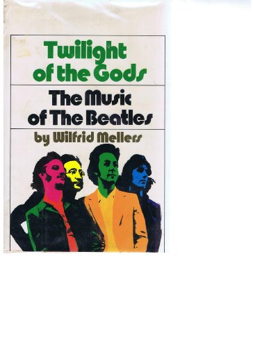 9780670735983: Twilight of the Gods: The Music of the Beatles