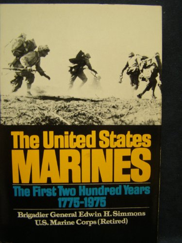 THE UNITED STATES MARINES 1775-1975: Simmons, Edwin H.