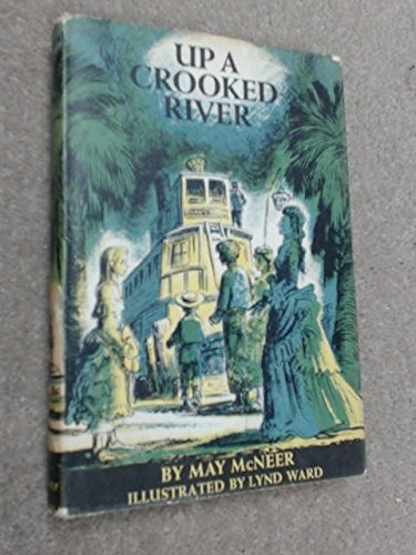 9780670741687: Up a Crooked River