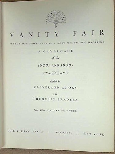 9780670743148: Vanity Fair: Selections From America's Most Memorable Magazine: A Cavalcade of the 1920s and 1930s