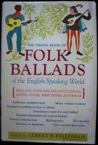 9780670746590: The Viking Book Of Folk Ballads Of The English-Speaking World