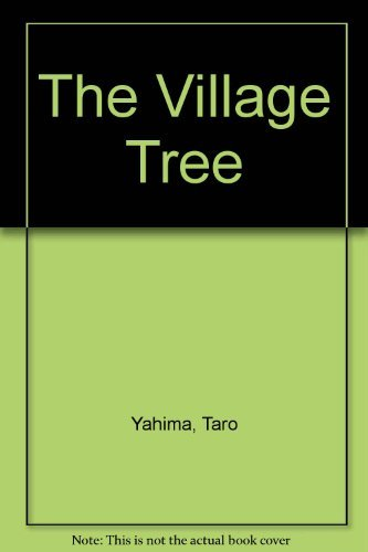 9780670746972: The Village Tree