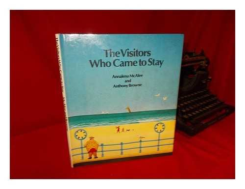 9780670747146: The Visitors Who Came to Stay