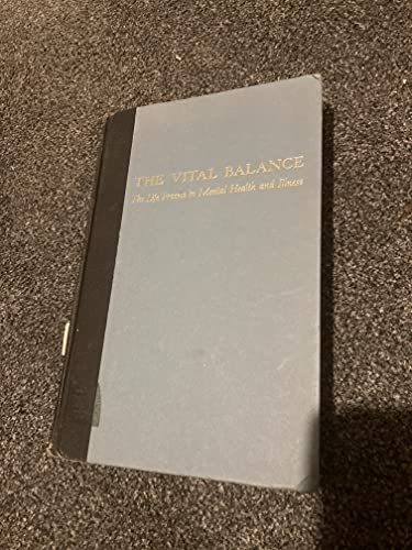 9780670747344: The Vital Balance: The Life Process in Mental Health