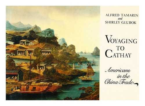 9780670748570: Voyaging to Cathay
