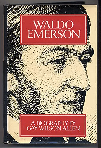 Waldo Emerson: A Biography