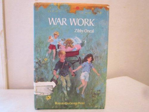 War Work: Oneal, Zibby