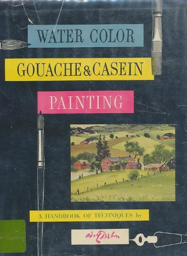 9780670751105: Water Color, Gouache and Casein Painting