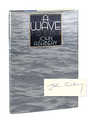 A Wave: Poems: Ashbery, John