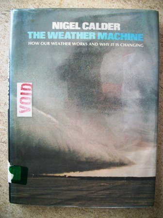 9780670754250: The Weather Machine