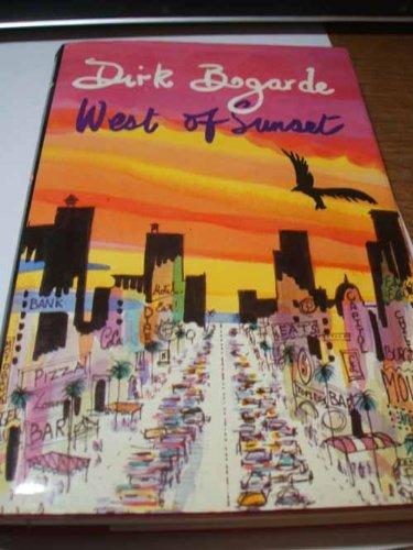 West of Sunset: Bogarde, Dirk