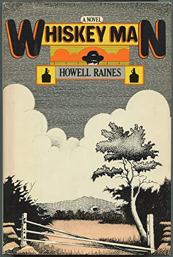 Whiskey Man (signed): Raines, Howell