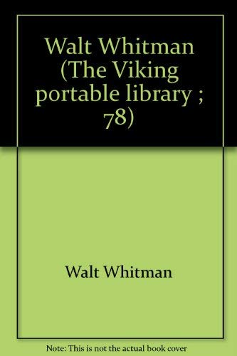 9780670764112: Walt Whitman (The Viking portable library ; 78)