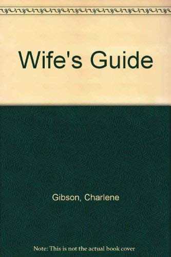 Wife's Guide to Baseball: Charlene Gibson; Michael