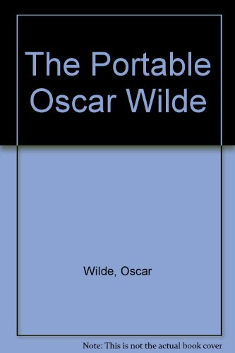 The Portable Oscar Wilde (9780670767427) by Oscar Wilde
