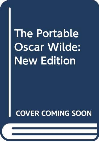 9780670767434: The Portable Oscar Wilde: New Edition (The Viking portable library)