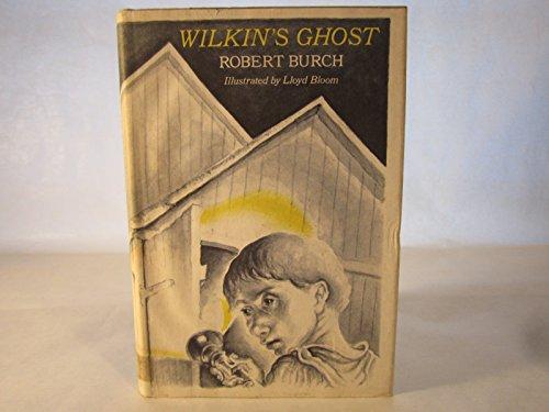 Wilkin's Ghost (9780670768974) by Robert Burch