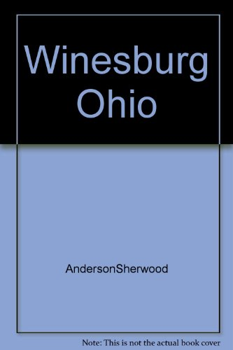 Winesburg, Ohio (0670772364) by Sherwood Anderson