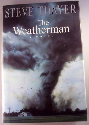 9780670773091: The Weatherman