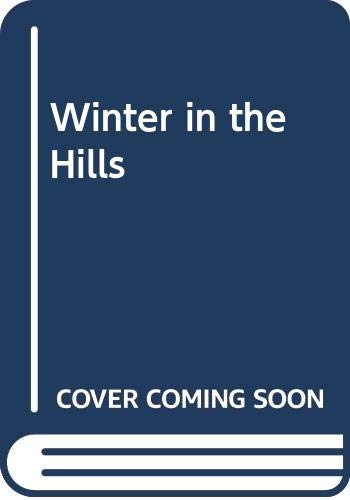 9780670774517: A Winter in the Hills
