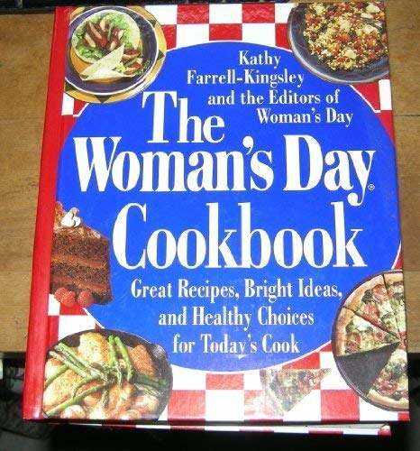 9780670774777: The Woman's Day Cookbook: Great Recipes, Bright Ideas, & Healthy Choices for Today's Cook