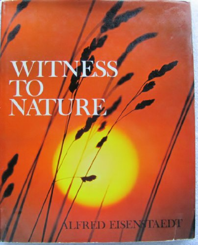 Witness to Nature (A Studio book) (0670776858) by Alfred Eisenstaedt