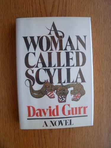 A Woman Called Scylla: Gurr, David