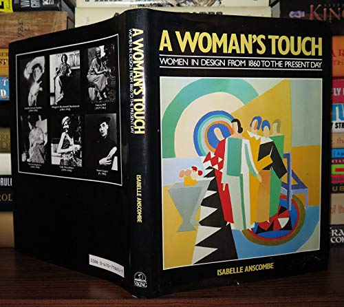 9780670778256: Woman's Touch: Women in Design from 1860 to the Present Day