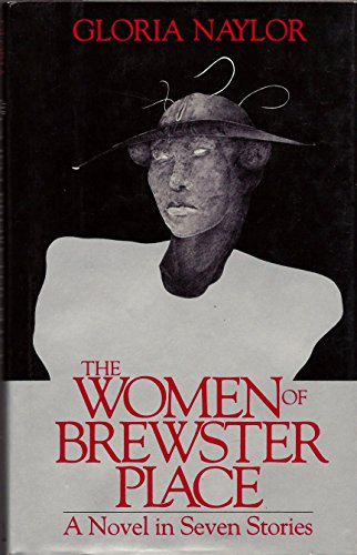 The Women of Brewster Place - A Novel in Seven Stories: Naylor, Gloria