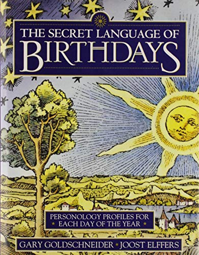 9780670781553: The Secret Language of Birthdays; Personality Profiles for Each Day of the Year