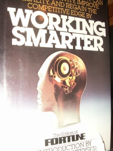Working Smarter: Fortune Magazine editors
