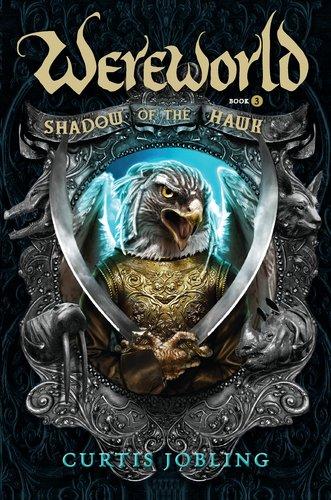 9780670784554: Shadow of the Hawk (Wereworld)