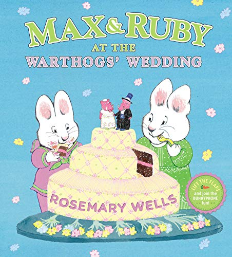9780670784615: Max & Ruby at the Warthogs' Wedding (Max and Ruby)