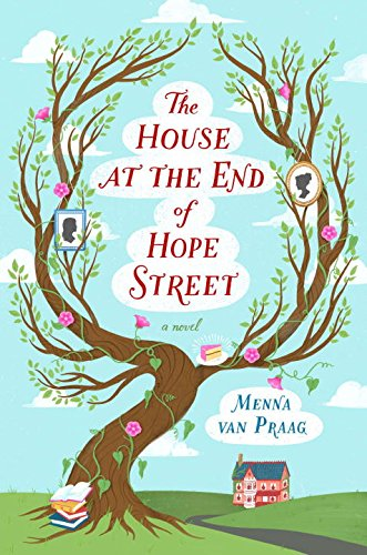 The House at the End of Hope Street: A Novel