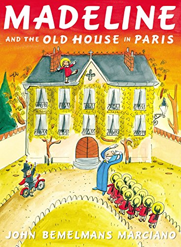 MADELINE and the Old House in Paris *SIGNED*: Marciano, John Bemelmans