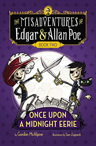 9780670784936: Once Upon a Midnight Eerie (Misadventures of Edgar & Allan Poe)