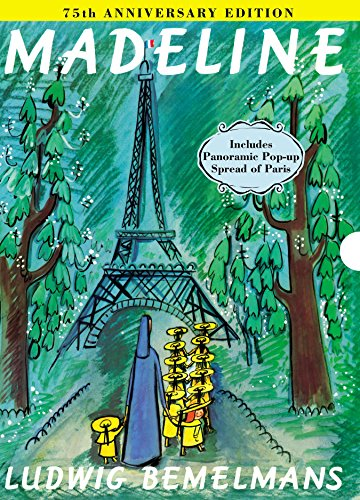 Madeline 75th Anniversary Edition (Hardcover): Ludwig Bemelmans