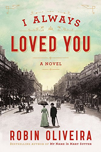 9780670785797: I Always Loved You: A Novel