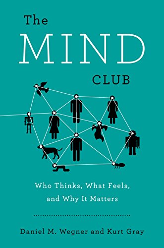9780670785834: The Mind Club: Who Thinks, What Feels, and Why it Matters