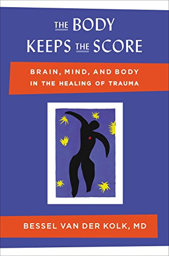 9780670785933: The Body Keeps the Score: Brain, Mind, and Body in the Healing of Trauma