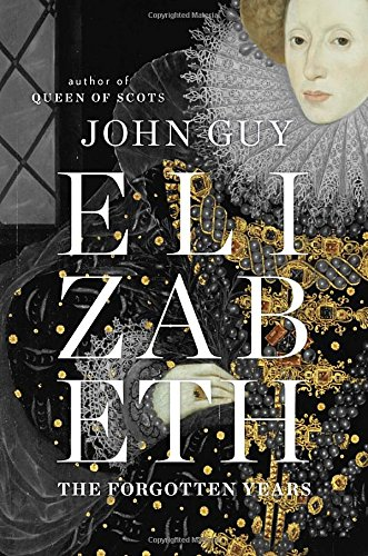 Elizabeth: the Forgotten Years, Advanced Readers Copy