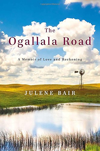 The Ogallala Road: Bair, Julene