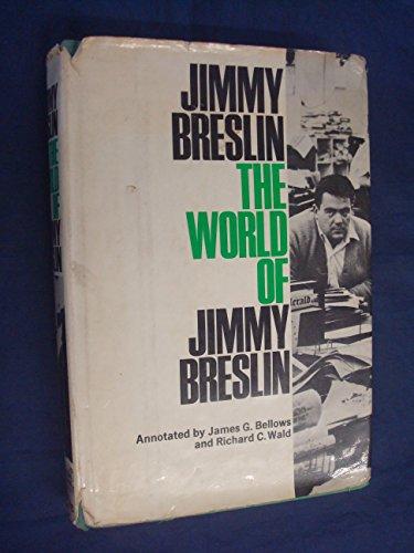 The World of Jimmy Breslin (0670786977) by Breslin, Jimmy