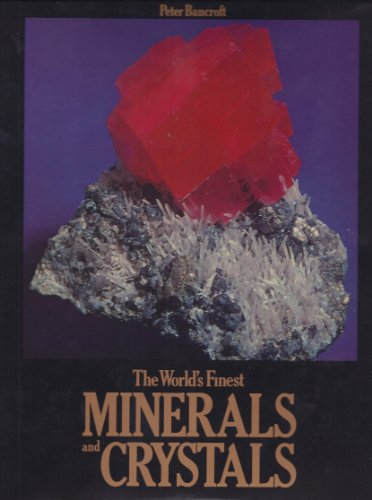 World's Finest Minerals and Crystals (A Studio book): Bancroft, Peter