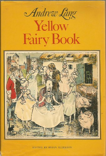 The Yellow Fairy Book: Andrew Lang