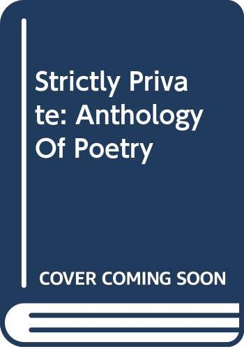 9780670800193: Strictly Private: Anthology of Poetry