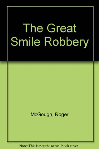 9780670800216: The Great Smile Robbery