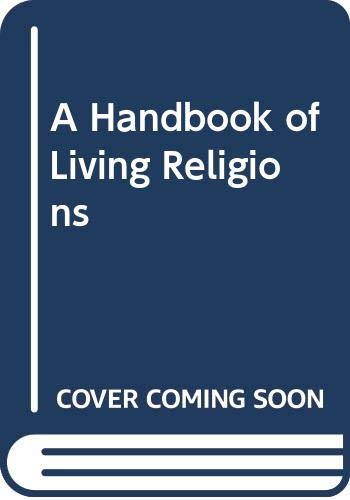 9780670800377: A Handbook of Living Religions