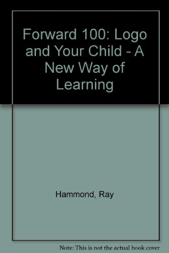 9780670800391: Forward 100: Logo and Your Child - A New Way of Learning