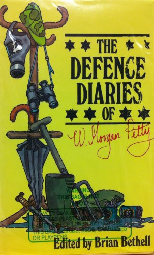 9780670800445: The Defence Diaries of W Morgan Petty